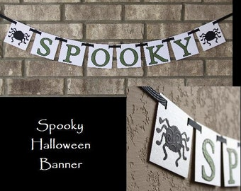 SPOOKY Halloween Banner with Beautiful Embossed Lettering
