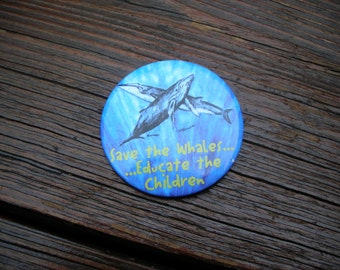 Vintage 1990s Save the Whales Pin