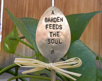 A garden feeds the soul garden pick - hand stamped spoon - plant marker - garden marker for your planter bed - gardener gift - re-purposed