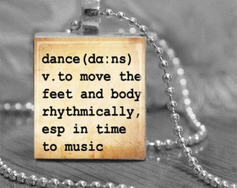 Dance Dictionary Definition Scrabble Tile Pendant Necklace or Key Chain Dance Jewelry Dictionary Necklace Scrabble Jewelry