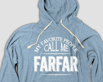 Farfar Grandfather Hoodie, My Favorite People Call Me Farfar