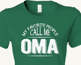 Oma Grandmother T-Shirt Mother's Day Birthday Christmas Hannukah Chanukah New grandmother Gift, gift from kids, wife, or grandchildren