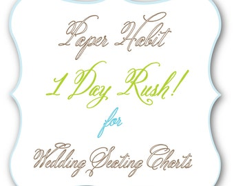 "1 Day RUSH ""Gotta Have it"" Fee for Seating Charts"