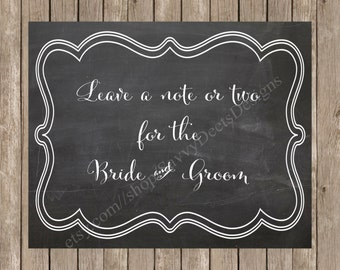 Chalkboard Leave a Note for the Bride and Groom Sign Printable - Digital File
