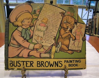 Antique Book - Buster Brown's Painting Book - 1916 - Partially Used