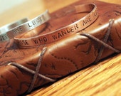 """Quote """"Not All Those Who Wander"""" Bracelet Cuff"""