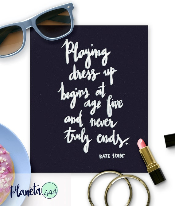 Playing Dress Up Begins At Five Never Ends Quote Poster Print Dark Blue White Handlettered Nursery Girls Room Toddler Handwriting Printable