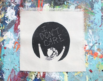 I DON'T CARE Canvas Patch