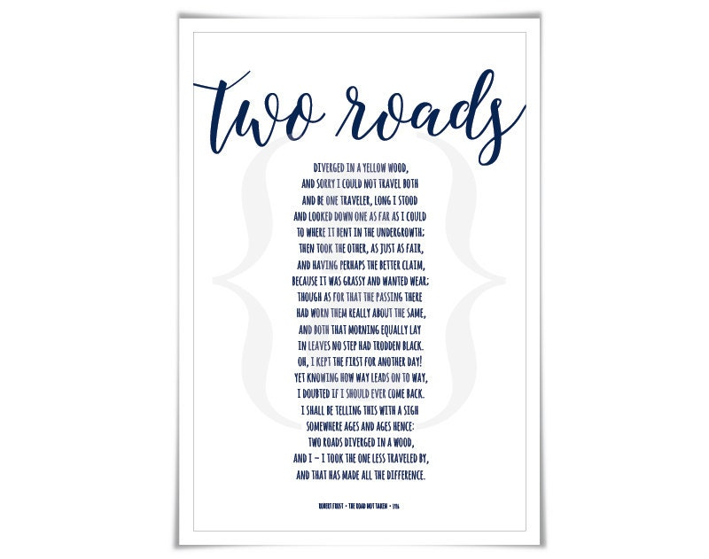 the question of choice presented in the poem the road not taken by robert frost Robert frosts themes of isolation english  robert frosts themes of isolation english literature essay  presented and assessed in the poem the road not taken.