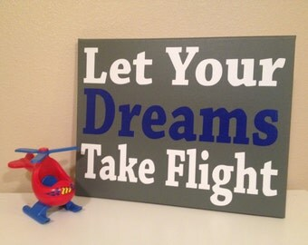CUSTOM COLORS Let your dreams take flight, 8x10, 11x14, 16x20, or 22x28 Stretched, ready to hang canvas, kids wall art, airplane nursery art