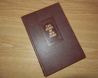 """Book - """"The Story of Our Time - 1954 - Encyclopedia Year Book - Like New"""