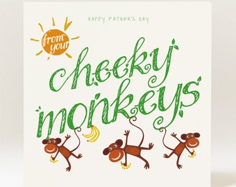 Handmade Happy Father's Day From Your Cheeky Monkeys Card