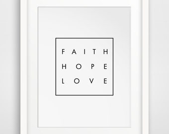 Inspirational Quote, Scripture Printable, Typography Poster, Christian Wall Art, Digital Wall Art, Faith Hope Love, Modern Art