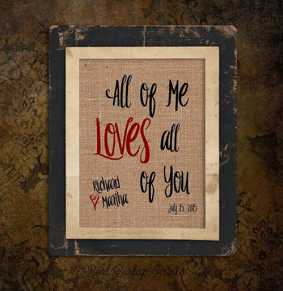 Burlap Print | All of Me Loves All of You | Personalized | Red Heart | Couple Name | #0121