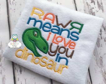 RAWR means I love you in dinosaur shirt or bodysuit, dinosaur shirt, dinosaur