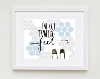 I've Got Traveling Feet; Typographical Illustrated Art Print