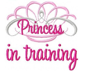 Princess in Training Embroidery Design 4x4 -INSTANT DOWNLOAD-