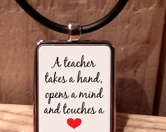 A Teacher Takes a Hand, Opens a Mind and Touches a Heart Necklace
