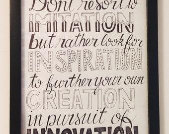Imitation, inspiration, creation, innovation quote (print)