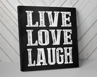 Live Love Laugh, Canvas Art