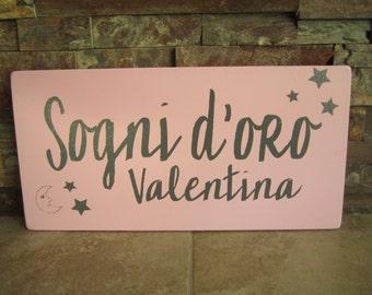 Italian Sweet Dreams Nursery Wooden Sign