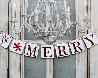 Christmas BANNERS - BE MERRY Signs - Rustic Christmas Card Photo Back Drop - Christmas Decorations