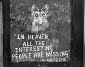 """15"""" x 10"""" Photography Print - Nietzsche Quote in London, Black and White - Writing on the Wall"""