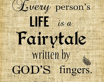 Every person's life is a fairytale//Hans Christian Andersen//Quotes//God//Typography//Bird//Digital Design//Graphics//INSTANT DOWNLOAD