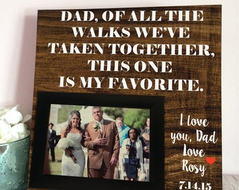 Parents Of The Bride Gift - Custom Wedding Frame - Thank You Gift For Parents - Dad Of All The Walks - Gift For Dad -  Father Of The Bride