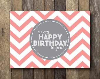 Printable Happy Birthday Card - Instant Download - Printable Birthday Card - Pink Chevron - 5x7 Birthday Card - Chevron Birthday Card