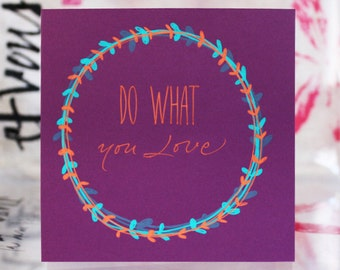 "Folded Card calligraphed ""Do what you love"" or custom text"