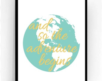 and so the adventure begins Travel Print, Printable Wall Art, Inspirational Typography