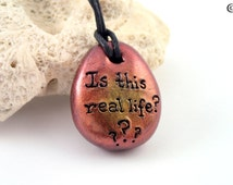 Is This Real Life, YouTube, Meme Necklace, Pebble Necklace, Polymer Clay, Humour, Viral, Funny Jewellery, Quote