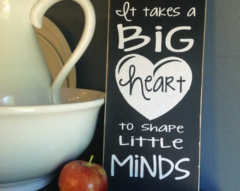 "Shop ""it takes a big heart to shape little minds"" in Home & Living"