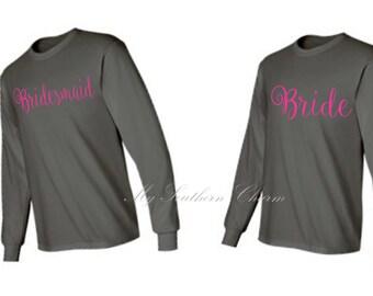 Bridal Party Long Sleeve T Shirt Bridesmaid Gift Bachelorette Party Bride Bridesmaid Tee Shirt