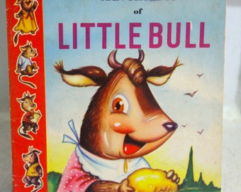 Vintage Little Castle Childrens Book-Adventures of Little Bull