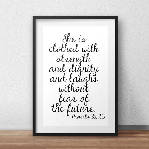 She Is Clothed With Strength And Dignity And She Laughs: She Is Clothed With Strength And Dignity By GlitteredAndGraced