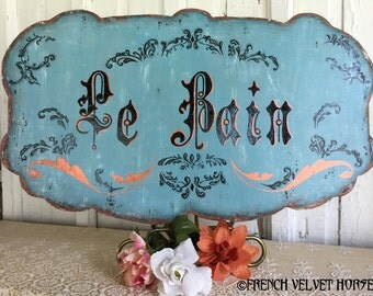 Le Bain La Bain French bath bathroom wood sign French Velvet Horses FrenchVelvetHorses frenchstyle antique inspired Handpainted sign cottage