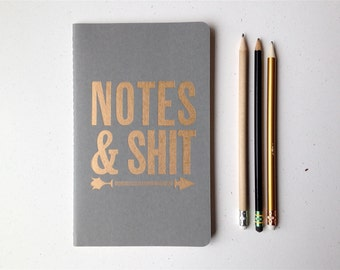 Notes & Shit - Letterpressed Moleskine Journal