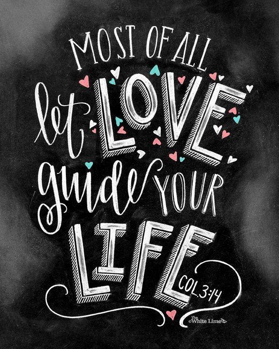 Love Quotes About Life: Love Sign Chalk Art Chalkboard Art Bible Verse Art Most Of