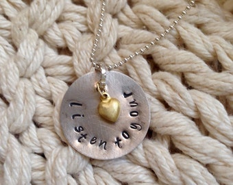 Listen To Your Heart necklace