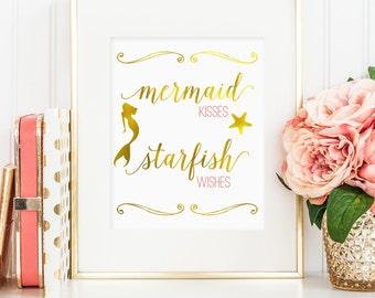 Faux gold foil print, Mermaid Kisses Starfish Wishes print, gold mermaid quote printable, printable wall art, bedroom decor, digital JPG