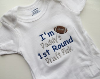 Daddy's First Round Draft Pick, Cowboys bodysuit, Daddy Football gift