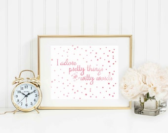 "Digital Watercolor Art Print - ""Pretty Things and Witty Words"" - Instant Download!"