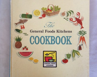 The General Foods Kitchens Cookbook 1959 First Printing