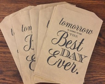 Tomorrow Is Going To Be The Best Day Ever Kraft Paper Bags