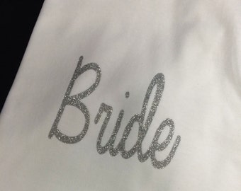 Bride Glitter Shirt available in a variety of styles