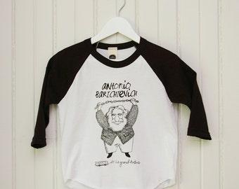"""T-Shirt for kids""Antonio Barichievich said the great Antonio"""