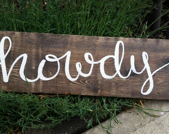 Rustic Howdy Quote on Wood Pallet Piece, Western sign, Reclaimed welcome sign, cowboy sign, welcome wood sign, hello wood sign