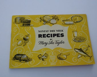 Vintage Cookbook by Mary Lee Taylor, Kitchen Kitchen, Nonfat Dry Milk Recipes, Yellow Graphics, 50s Cook Book, Vintage Advertising